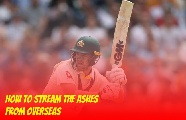 How to Stream the Ashes from Overseas